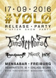 Finsterforst YOLO Release Party